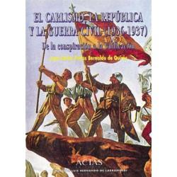 El Carlismo, la República y...